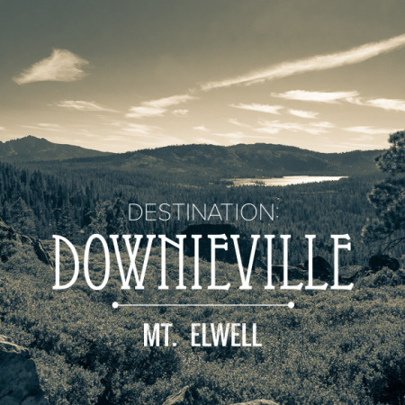 image for Downieville: the Mt Elwell Mission